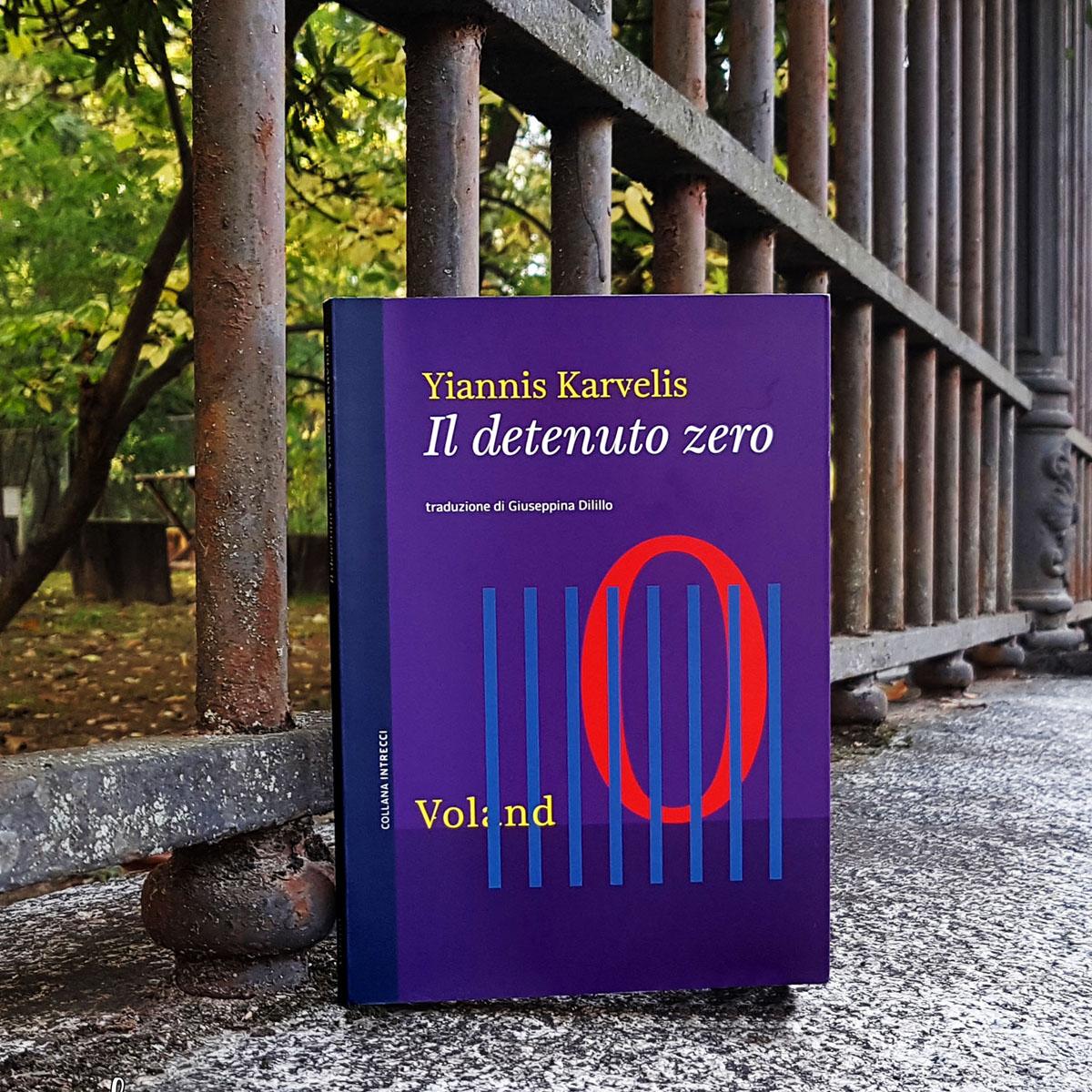 """Il detenuto zero"" di Yannis Karvelis"