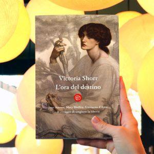 """""""L'ora del destino"""" di Victoria Shorr"""