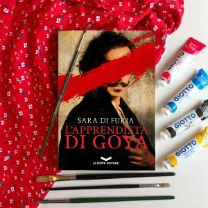 """""""L'apprendista di Goya"""" di Sara di Furia"""