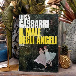 """Recensione """"Il male degli angeli"""" di Luisa Gasbarri"""