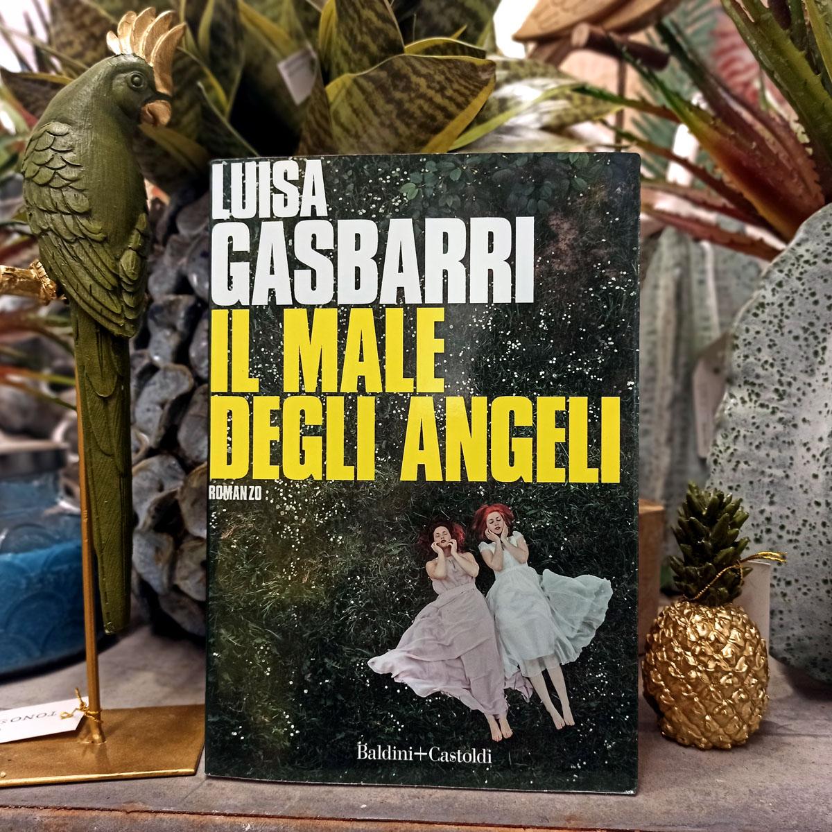"""""""Il male degli angeli"""" di Luisa Gasbarri"""