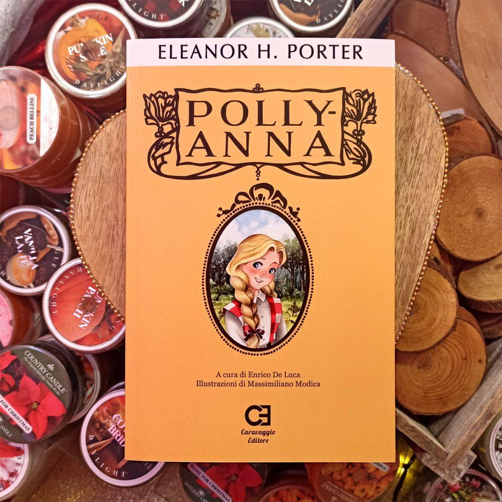 """"""" Polly-Anna di Eleanor H. Porter"""