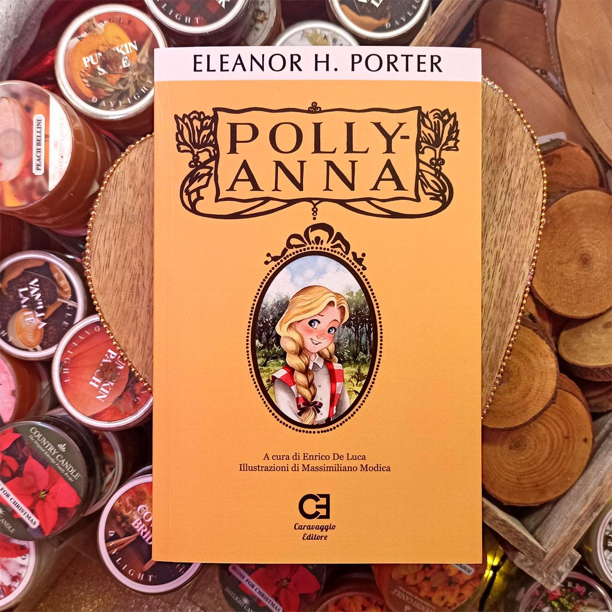 Polly-Anna Eleanor H.Porter Leggere e Rileggere