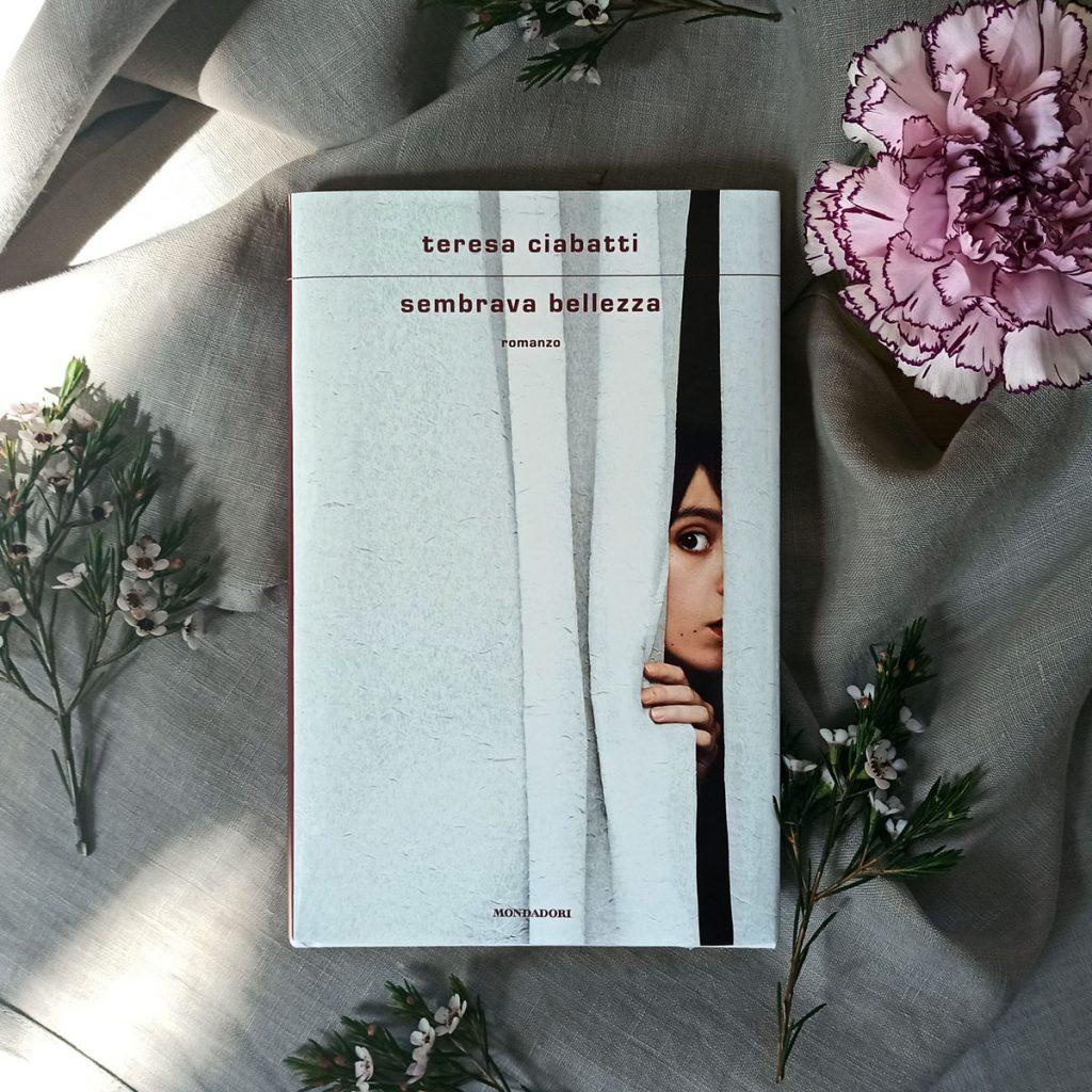 """""""Sembrava bellezza"""" di Teresa Ciabatti"""