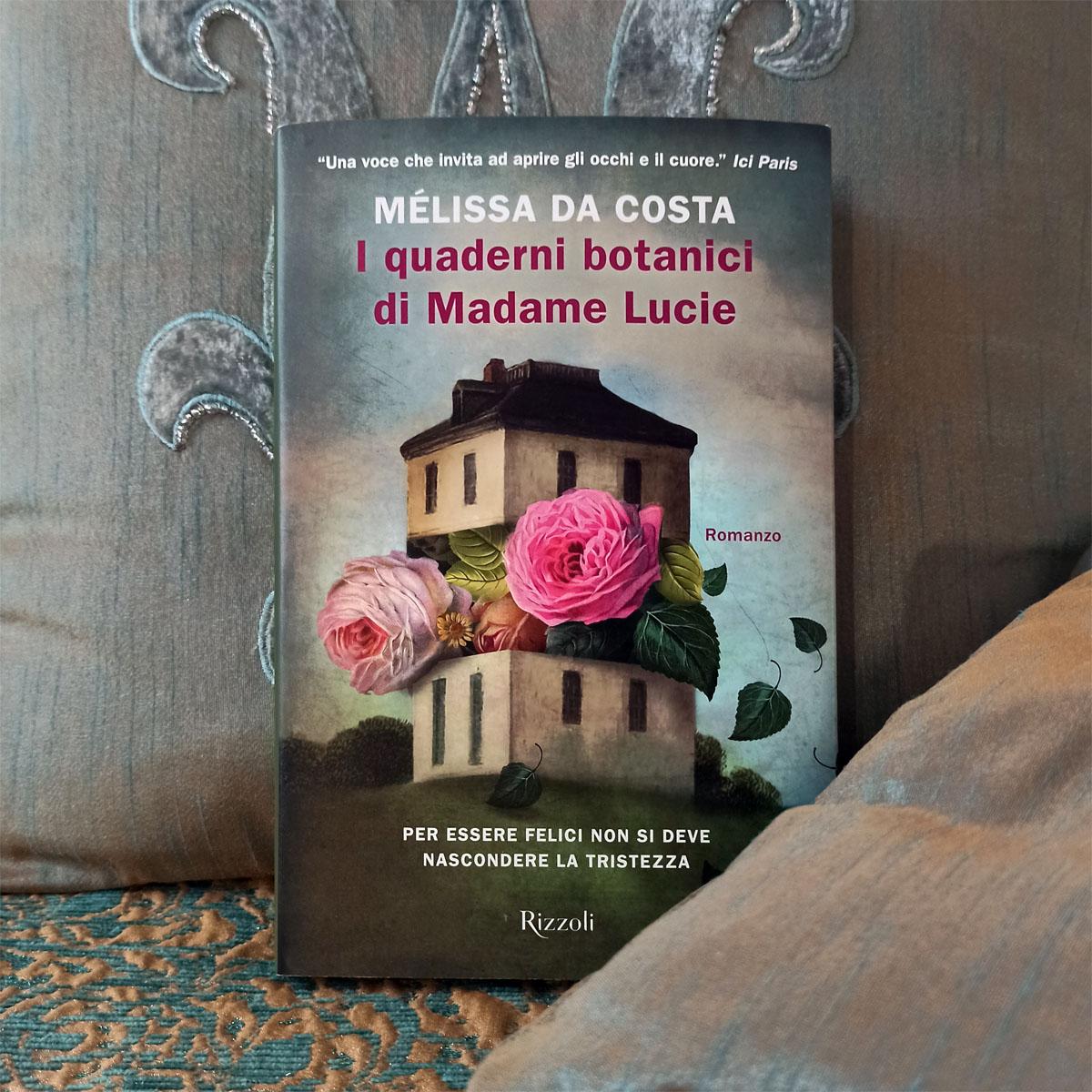 """""""I quaderni botanici di Madame Lucie"""" di Mélissa Da Costa"""