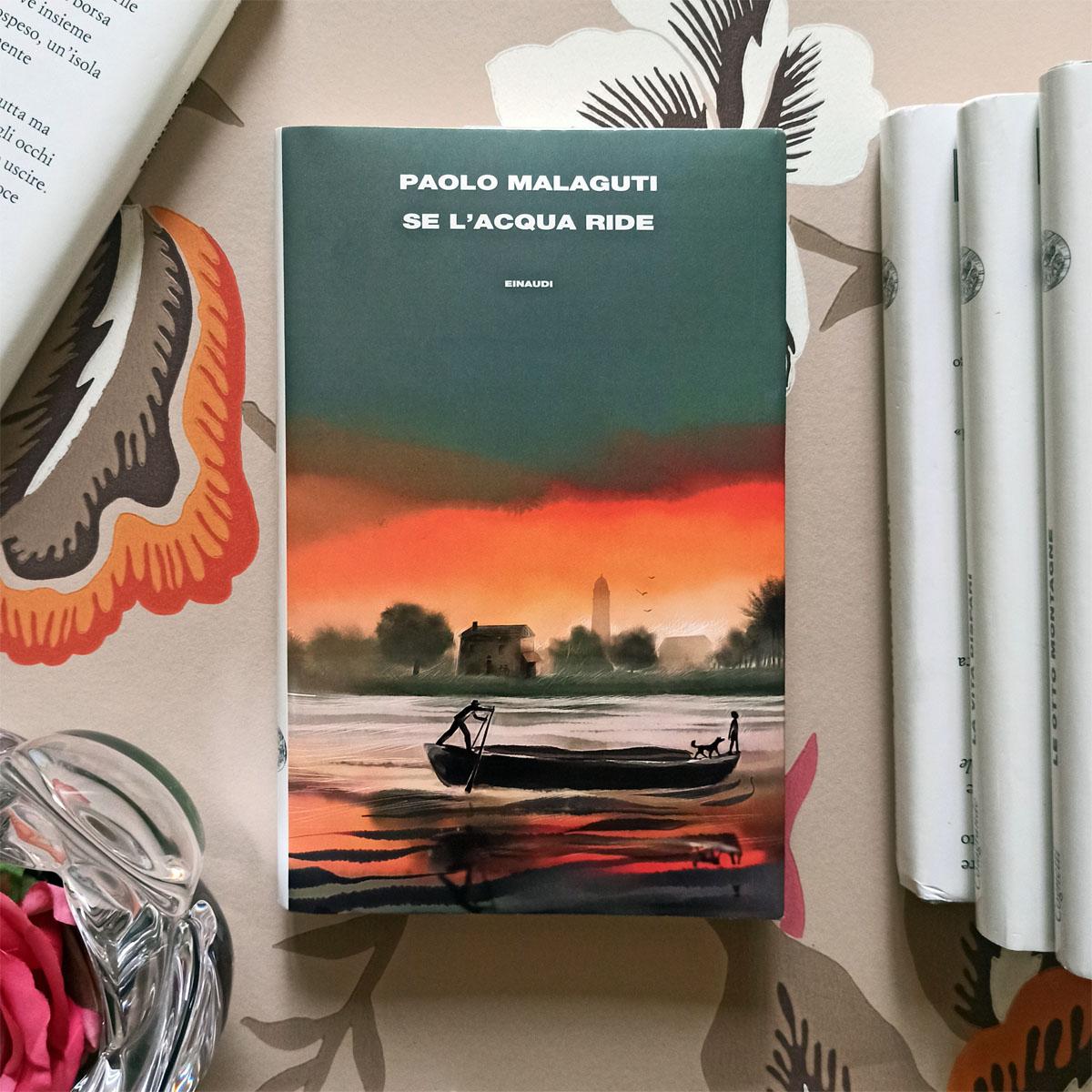 """""""Se l'acqua ride"""" di Paolo Malaguti"""